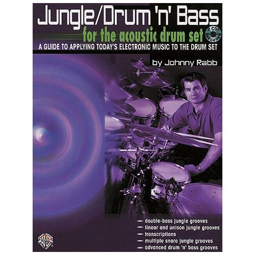 Jungle Drum N Bass For The Acoustic Drum Set - Johnny Rabb