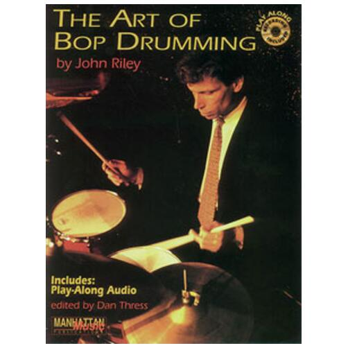 Art of Bop Drumming - John Riley
