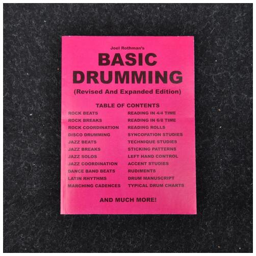 Joel Rothman's Basic Drumming - Revised and Expanded Edition